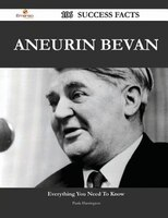 Aneurin Bevan 106 Success Facts - Everything you need to know about Aneurin Bevan