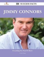 Jimmy Connors 176 Success Facts - Everything you need to know about Jimmy Connors
