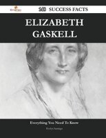 Elizabeth Gaskell 148 Success Facts - Everything you need to know about Elizabeth Gaskell