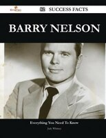 Barry Nelson 82 Success Facts - Everything you need to know about Barry Nelson
