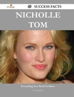 Nicholle Tom 49 Success Facts - Everything you need to know about Nicholle Tom