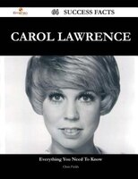 Carol Lawrence 64 Success Facts - Everything you need to know about Carol Lawrence
