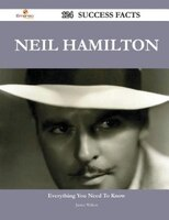 Neil Hamilton 124 Success Facts - Everything you need to know about Neil Hamilton