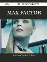 Max Factor 87 Success Facts - Everything you need to know about Max Factor
