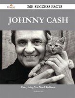 Johnny Cash 143 Success Facts - Everything you need to know about Johnny Cash