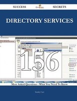 directory services 156 Success Secrets - 156 Most Asked Questions On directory services - What You Need To Know