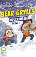 Bear Grylls Adventures:  Volume 1: Blizzard Challenge & Desert Challenge