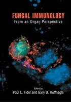 Fungal Immunology:: From An Organ Perspective
