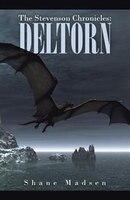 The Stevenson Chronicles: Deltorn