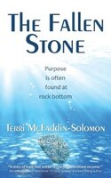 The Fallen Stone: Purpose is often found at rock bottom