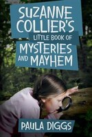 Suzanne Collier's Little Book of Mysteries and Mayhem