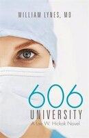 606 University: A Lee W. Hickok Novel