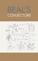 BEAL'S CONJECTURE