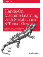 Hands-on Machine Learning With Scikit-learn And Tensorflow: