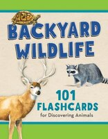 Kids' Backyard Wildlife Flashcards: 101 Common Animals