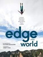 A View From The Edge Of The World: A Visual Adventure To The