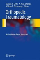 Orthopedic Traumatology: An Evidence-Based Approach