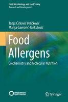 Food Allergens: Biochemistry and Molecular Nutrition