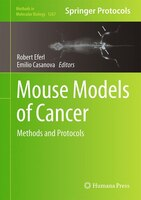 Mouse Models of Cancer: Methods and Protocols