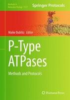 P-Type ATPases: Methods and Protocols