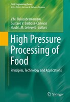 High Pressure Processing Of Food: Principles, Technology And Applications