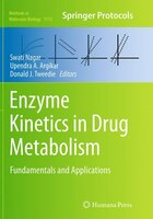 Enzyme Kinetics In Drug Metabolism: Fundamentals And Applications