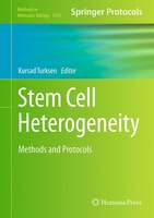 Stem Cell Heterogeneity: Methods And Protocols