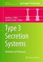 Type 3 Secretion Systems: Methods And Protocols