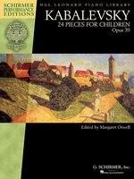 Kabalevsky - 24 Pieces For Children, Opus 39: Schirmer Performance Editions Book Only