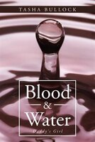 Blood & Water: Daddy's Girl