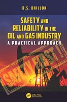 Safety And Reliability In The Oil And Gas Industry: A Practical Approach