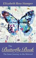 The Butterfly Book: The Inner Journey to the Beloved