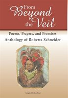 From Beyond the Veil: Poems, Prayers, and Promises