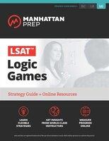 LSAT Logic Games: Strategy Guide + Online Tracker
