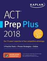 ACT Prep Plus 2018: 8 Practice Tests + Proven Strategies + O