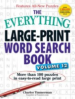 The Everything Large Print Word Search Book, Volume 12: More