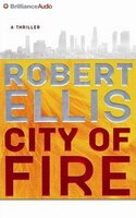 City of Fire: A Novel