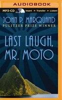 Last Laugh, Mr. Moto