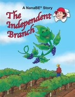 The Independent Branch: A NanaBE Book