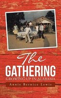 The Gathering: Growing Up in Alabama