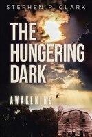 The Hungering Dark: Awakening