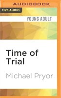 Time of Trial Michael Pryor Author