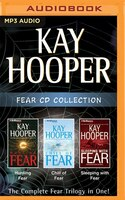 Kay Hooper - Fear Series:  Books 1-3: Hunting Fear, Chill of Fear, Sleeping With Fear