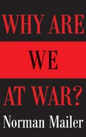 Why Are We At War?