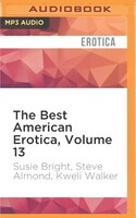 The Best American Erotica, Volume 13: The Nasty Kind