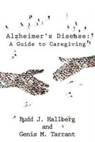 Alzheimer's Disease: A Guide to Caregiving
