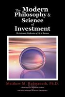 The Modern Philosophy & Science of Investment: The Axiomatic Unification of Life & Business