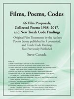 Films, Poems, Codes: 46 Film Proposals, Collected Poems 1968-2017, and New Torah Code Findings