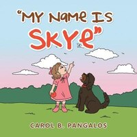 """My Name Is Skye"""
