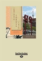 The Chinese in Toronto from 1878: From Outside to Inside the Circle (Large Print 16pt)